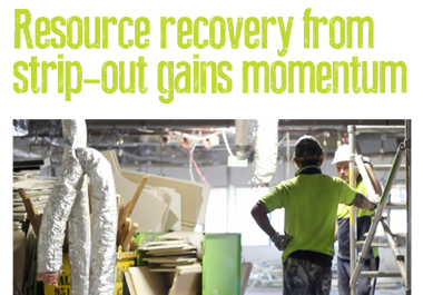 Resource recovery from strip-out gains momentum (p52-53 in The Fifth Estate′s Office Waste Guide)