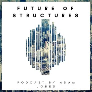 Podcast: Future of Structures - Life Cycle Analysis of Buildings